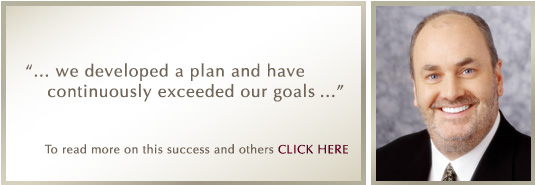 '... we developed a plan and have continuously exceeded our goals ...' - Dr. Brian McKay